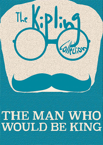 Book Cover: The Man Who Would Be King by Rudyard Kipling