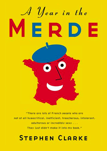 Book Cover: A Year in the Merde by Stephen Clarke